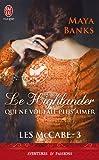 les mccabe tome 3 le highlander qui ne voulait plus aimer