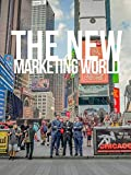 The New Marketing World