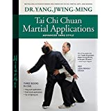 Tai Chi Chuan Martial Applications: Advanced Yang Style (English Edition)