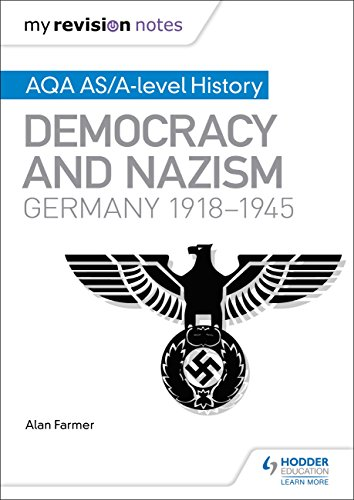 my-revision-notes-aqa-as-a-level-history-democracy-and-nazism-germany-19181945-english-edition