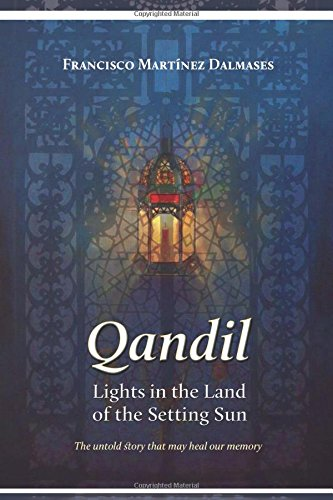Qandil: Lights in the Land of the Setting Sun por Francisco Martinez Dalmases