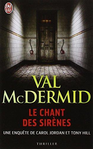 Le Chant Des Sirenes par Val McDermid