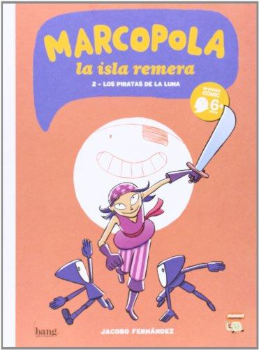 Marcopola 2, Colección Mamut 6+ (Bang) por Jacobo Fernández