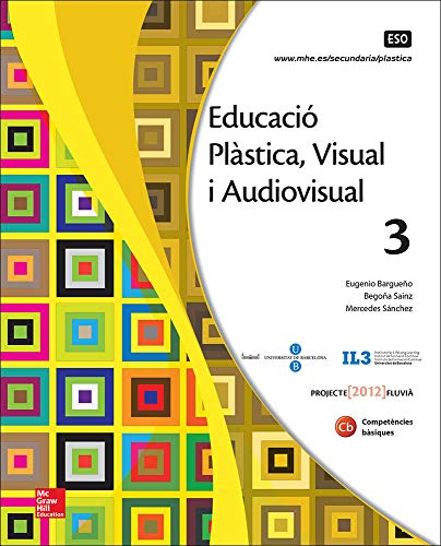 EDUCACIO PLASTICA. VISUAL I AUDIOVISUAL 3 ESO. - 9788448607807
