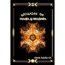 RITUALES SECRETOS DE MAGIA Y BRUJERIA