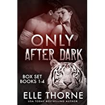 Only After Dark The Boxed Set Books 1 - 4: Shifters Forever Worlds