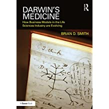 Darwin's Medicine: How Business Models in the Life Sciences Industry are Evolving