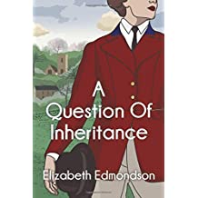 A Question of Inheritance (A Very English Mystery, Band 2)