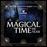 A Magical Time of Year (From the Artists of Harry Potter & Fantastic Beasts in Support of Lumos)