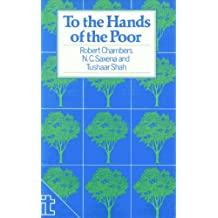 To the Hands of the Poor: Water and trees