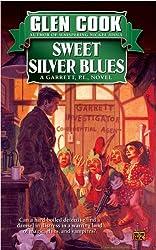 Sweet Silver Blues (A Garrett, P.I., Novel)