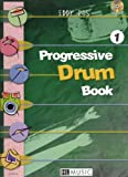 Progressive Drum Book 1