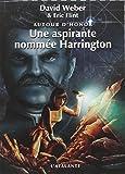 Autour d'Honor, Tome 3 : Une aspirante nommée Harrington