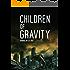 Children of Gravity