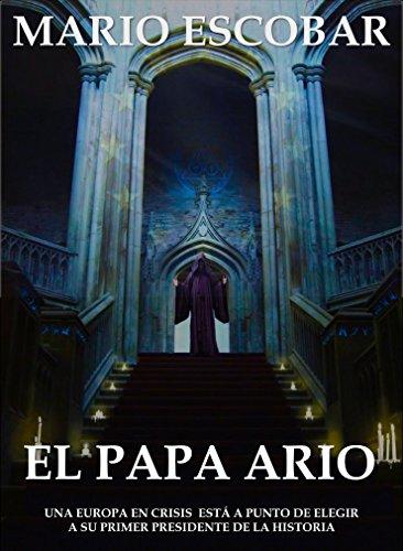 El papa ario: El Cuarto Reich ha llegado (Spanish Edition) eBook ...