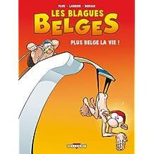 Blagues belges, Tome 4 : Plus belge la vie !