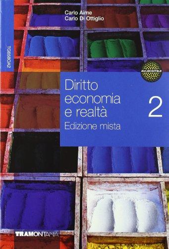 Diritto economia e realt. Per le Scuole superiori. Con espansione online: 2