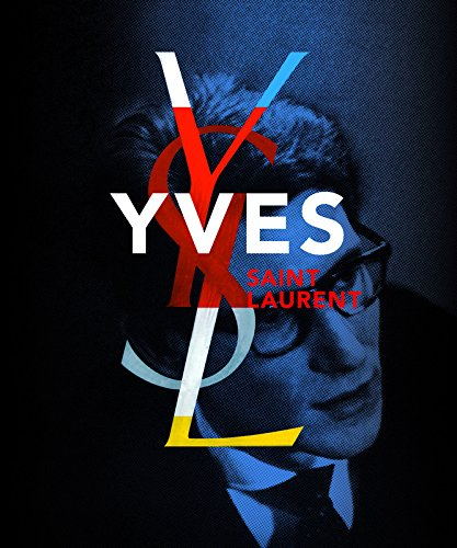 Yves Saint Laurent. Coédition Fondation Pierre Bergé Yves Saint Laurent par Farid Chenoune