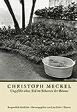 Ungefähr ohne Tod im Schatten der Bäume: Ausgewählte Gedichte - Christoph Meckel