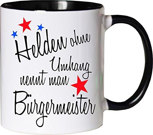 Mister Merchandise Becher Tasse Helden ohne Umhang nennt Man Bürgermeister Kaffee Kaffeetasse liebevoll Bedruckt Beruf Job Geschenk Weiß-Schwarz