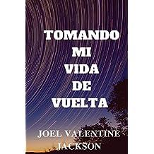 Taking My Life Back (Spanish Edition)