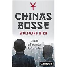 Chinas Bosse: Unsere unbekannten Konkurrenten