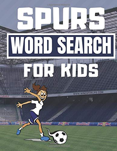 Spurs Word Search For Kids: Fun Word Search Puzzle Book For Every Young Tottenham Fan Kids Featuring Tottenham Hotspur Teams, Hall of Fame, Opponents And Many More.