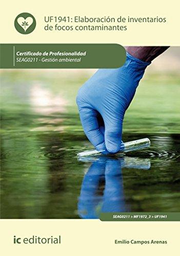 Elaboración de inventarios de focos contaminantes. SEAG0211 - Gestión ambiental