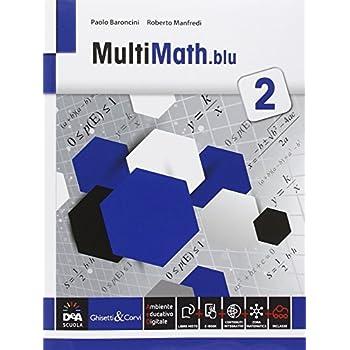 Multimath Blu. Per Le Scuole Superiori. Con E-Book. Con Espansione Online: 2