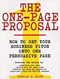Best Business Proposals - The One-Page Proposal: How to Get Your Business Review