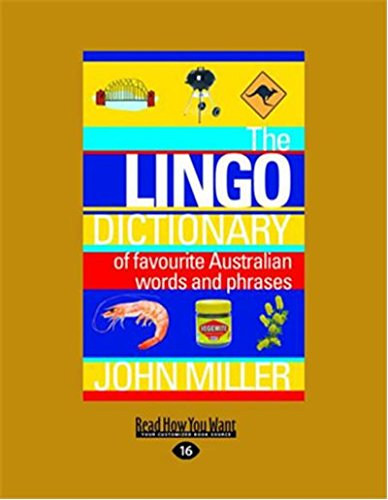 The Lingo Dictionary: Of Favourite Australian Words and Phrases (Large Print 16pt)