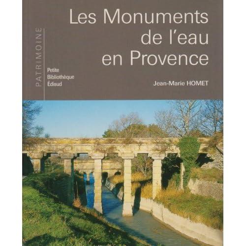 Les Monuments de l'eau en Provence