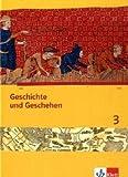 Geschichte und Geschehen 3. Ausgabe Bremen, Mecklenburg-Vorpommern, Niedersachsen Gymnasium: Schülerbuch mit CD-ROM Klasse 7 (Geschichte und Geschehen. Sekundarstufe I)