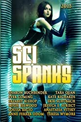 Sci Spanks 2015: A Collection of Spanking Science Fiction Romance Stories (Seasonal Spankings) (Volume 4) by Anastasia Vitsky (2015-07-05)