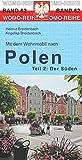 Mit dem Wohnmobil nach Polen: Teil 2: Der Süden (Womo-Reihe, Band 62)