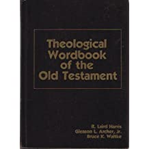 Theological Wordbook of the Old Testament VOL. 1