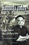 Kautilya Today: Jairam Ramesh on a Globalizing India
