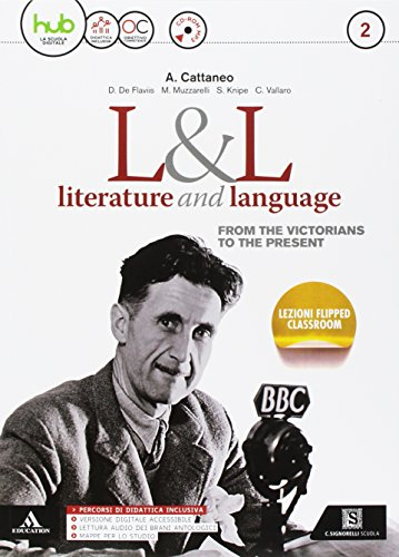 L&L. Literature & language. Per le Scuole superiori. Con e-book. Con espansione online. Con CD-Audio: 2