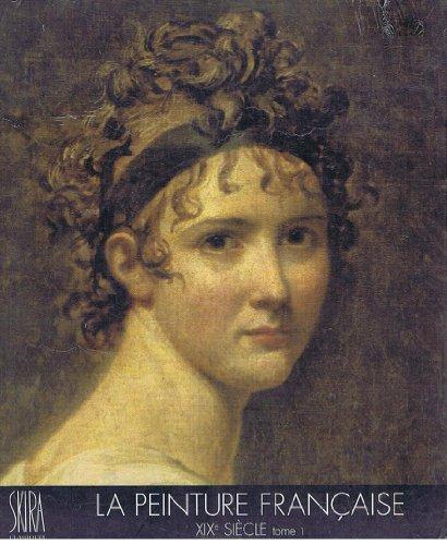 La Peinture française au XIXe siècle, tome 1