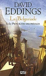 La Belgariade - tome 1 : Le Pion blanc des présages