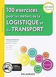100 Exercices pour les Metiers de la Logistique et du Transport Bac Pro 2019...