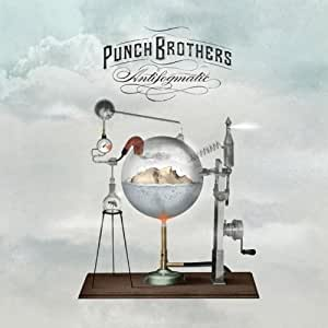 Antifogmatic (Deluxe Edition) (2CD/1DVD) by Punch Brothers (2010) Audio CD