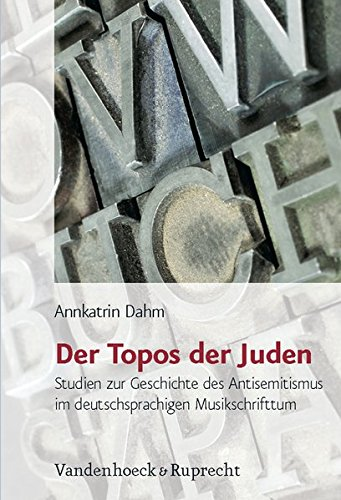 Der Topos der Juden (Jüdische Religion, Geschichte und Kultur (JRGK))