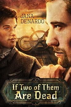 If Two of Them Are Dead by [Denardo, Jana]