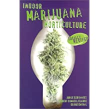 Indoor Marijuana Horticulture by Jorge Cervantes (1993-06-01)