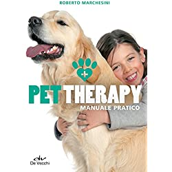 Pet Therapy: Manuale pratico