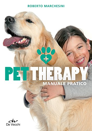 Pet Therapy: Manuale pratico