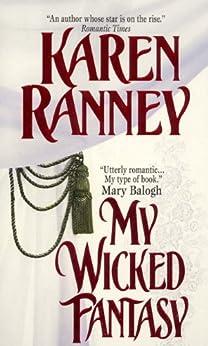 My Wicked Fantasy by [Ranney, Karen]