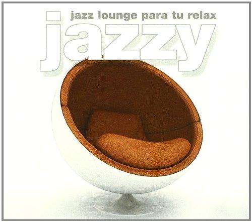 Jazzy -Jazz Lounge Para Tu Relax-