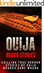 Ouija Board Stories: Chilling True Ho...